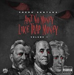 Fredo Santana Ain't No Money Like Trap Money Vol. 1