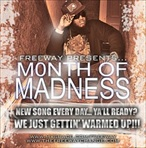 Freeway Month Of Madness