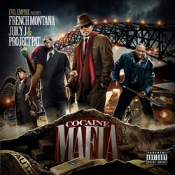 French Montana, Juicy J & Project Pat Cocaine Mafia Front Cover