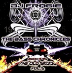 DJ Frogie The Bass Chronicles