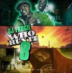 DJ Frogie Who Run It 8