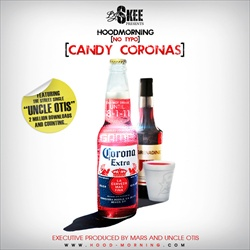 DJ Skee & The Game Hoodmorning (No Typo): Candy Coronas Front Cover