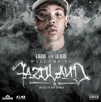 G Herbo (Lil Herb) Welcome To Fazoland