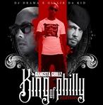 Gillie Da Kid King of Philly: Gangsta Grillz