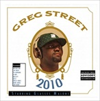 DJ Greg Street & Glasses Malone 2010