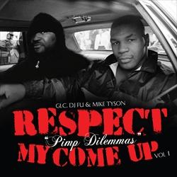 Respect My Come Up Vol. 1: Pimp Dilemmas Thumbnail