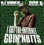 DJ Gooch I Got The Internet Goin Nutts