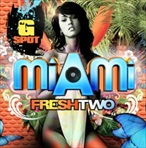 DJ G-Spot Miami Fresh Two