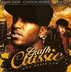 Grafh, Dame Dash & DJ Clinton Sparks Classic