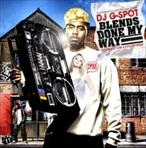 DJ G-Spot Blends Done My Way 2