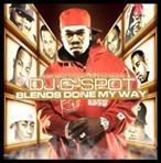 DJ G-Spot Blends Done My Way