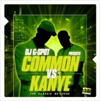 DJ G-Spot Common Vs. Kanye