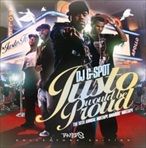 DJ G-Spot Justo Would Be Proud Mixtape