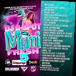 DJ G-Spot Miami Fresh Vol. 5 Back Cover