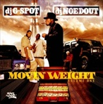 DJ G-Spot & DJ DJ Noe Dout Movin Weight Vol. 1