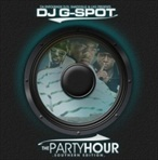 DJ G-Spot The Party Hour