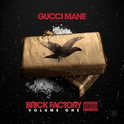 Gucci Mane Brick Factory Vol. 1 Front Cover