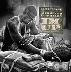 Gucci Mane I'm Up