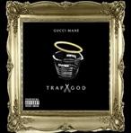 Gucci Mane Trap God