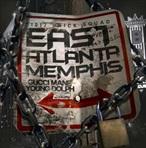 Gucci Mane & Young Dolph EastAtlantaMemphis