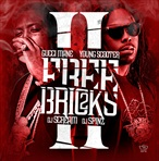 Gucci Mane & Young Scooter Free Bricks 2