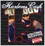 Harlem's Cash On My Way To Harlemwood 1.5