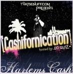 Harlem's Cash Cashifornication