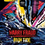 Harry Fraud High Tide EP