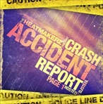 Heatmakerz CRASH: Accident Report Page 1