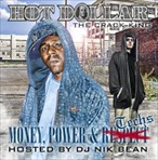 Hot Dollar Money, Power & Techs