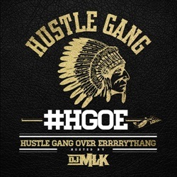 Hustle Gang Over Errrrythang Thumbnail