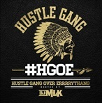 Hustle Gang Hustle Gang Over Errrrythang