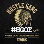 Hustle Gang Hustle Gang Over Errrrythang