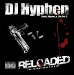 DJ Hyphen Beats, Rhymes & Life Vol. 5, Reloaded