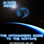 DJ Illipse The Hitchhiker's Guide To The Mixtape