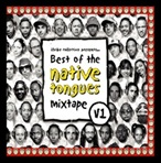 Illvibe Collective The Best of The Native Tongues Vol. 1