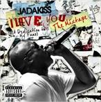 Jadakiss I Love You (A Dedication To My Fans)
