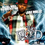 Jae Millz The Flood Continues
