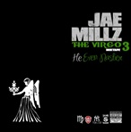 Jae Millz The Virgo 3 (He Even Nastier)