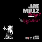 Jae Millz The Virgo 4 (How Nasty Can He Get?)