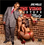 Jae Millz The Virgo Vol.2: He Still Nasty