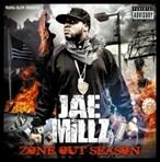 Jae Millz Zone Out Season