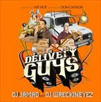 DJ Jamad & DJ Wreckineyez The Delivery Guys