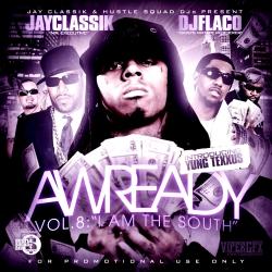 Awready Vol. 8 'I Am The South' Thumbnail