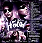 Jay Classik & Hustle Squad DJs Put This On My Hood 8