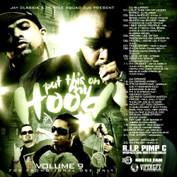 Jay Classik & Hustle Squad DJs Put This On My Hood Vol. 9 Front Cover