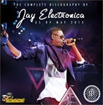 Jay Electronica The Complete Discography-Solo Tracks