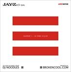 DJ Noodles & Jay-Z BP3-Qual