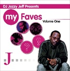DJ Jazzy Jeff My Favs Vol. 1