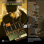 DJ J-Boogie The Hood Talks